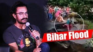 Aamir Khan Appeals To Help BIHAR FLOOD Affected People