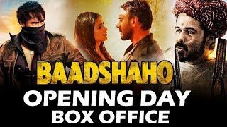 Baadshaho Opening Day Collection - Box Office Prediction - Ajay Devgn, Emraan Hashmi