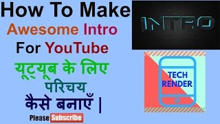 How To Make Awesome Intro And Outro From Mobile Phone   coding introduction  