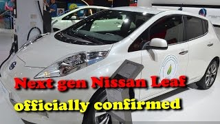 India bound next gen Nissan Leaf officially confirmed II RECTVINDIA