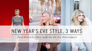 New Year's Eve Style, 3 Ways | Style Tutorial | DIY Fashion