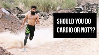 Do you Need Cardio to Get RIPPED and SHREDDED | Only Facts, No B.S.