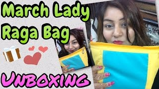 LADY RAGA BAG March 2017 | Unboxing & Review | JSuper Kaur
