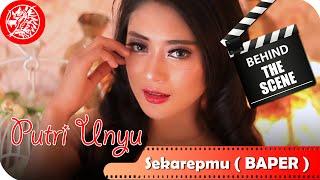 Putri Unyu - Behind The Scene Video Klip Sakarepmu ( BAPER ) - Nagaswara