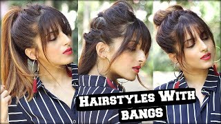 1 Min Everyday Hairstyles With Fringe bangs 2017 For School, College, Work/ Quick Hair Tutorial