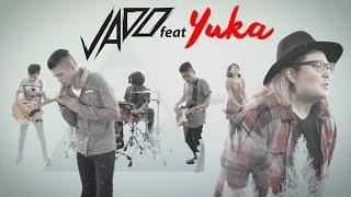 JADO feat Yuka - Fantasi Yang Berbeda (Official Video Music)