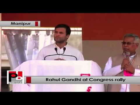 Rahul Gandhi- Congress and Manipur have a long standing relationship