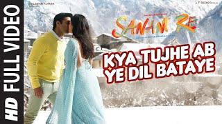 Kya Tujhe Ab FULL VIDEO SONG | SANAM RE | Pulkit Samrat, Yami Gautam | Divya Khosla Kumar
