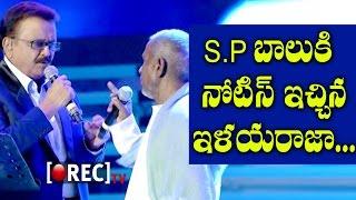 SPB Ilayaraja Controversy | SPB Reacts On The Issue | Ilayaraja Notices To SPB | Rectv India