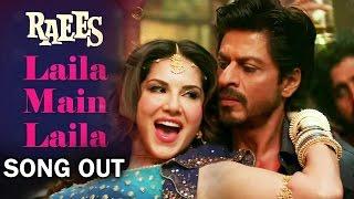 Laila Main Laila VIDEO Song Out | Shahrukh Khan, Sunny Leone
