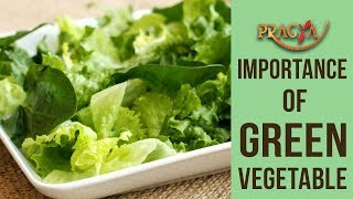Importance Of Green Vegetable | Dr. Rachna Khanna (Dietician)
