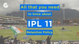 Here is all that you need to know about the IPL 2018 retention policy
