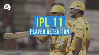 IPL 2018, player retention- All you need to know
