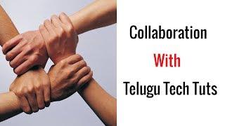 Collaboration With Telugu Tech Tuts
