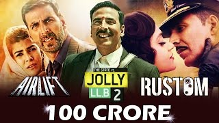 Akshay Kumar CREATES RECORD - 4th 100 CRORE Film In 13 Months