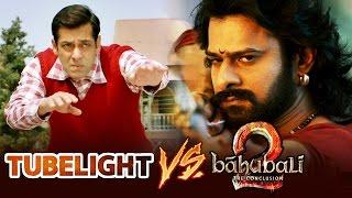 Will Salman's Tubelight BEAT Baahubali Prabhas, Is Baahubali Prabhas Superstar Of The Country