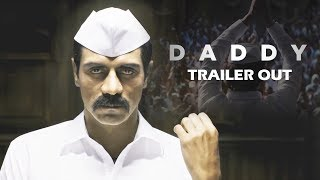 Daddy Trailer Out - Arjun Rampal As Arun Gawli NAILS It
