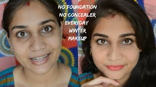 No Foundation-No Concealer 4 Products everyday simple Makeup for Beginners For Office/Work/College
