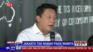 Lunch Talk: Jakarta Tak Ramah Pada Wanita #3