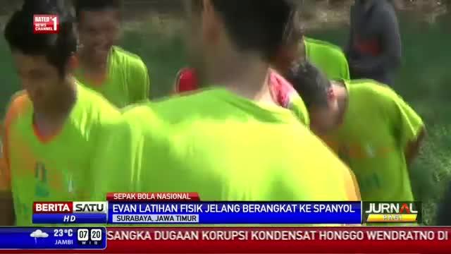 Evan Dimas Latihan Fisik Jelang Bertolak ke Spanyol