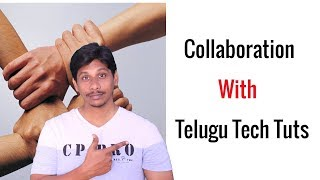 Collab With Telugu Tech Tuts || Competition announcement