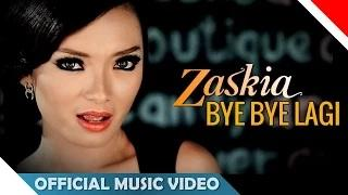 Zaskia Gotik - Bye Bye Lagi (Official Music Video)