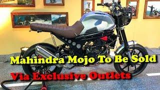 Mahindra Mojo To Be Sold Via Exclusive Outlets II RECTVINDIA