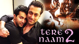 Salman And Varun Dhawan In KICK 2, Salman's Tere Naam 2 DETAILS Out