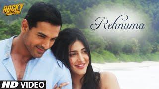REHNUMA Video Song | ROCKY HANDSOME | John Abraham, Shruti Haasan
