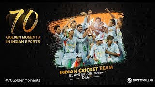 Indian Cricket Team - ICC World T20, 2007 - Winners | 70 Golden Moments In Indian Sports