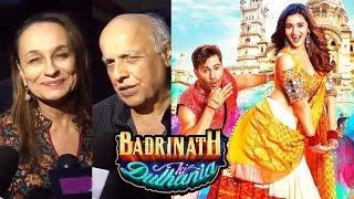 Badrinath Ki Dulhania Review By Alia Bhatt's Parents Mahesh Bhatt & Soni Razdan