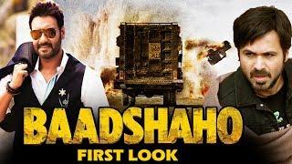 Baadshaho FIRST Look Out - Ajay Devgn, Ileana D'Cruz, Emraan Hashmi, Esha Gupta
