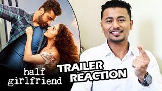 Half Girlfriend Trailer Reaction | Shraddha Kapoor | Arjun Kapoor