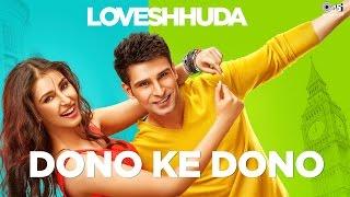 Dono Ke Dono Song - Loveshhuda (2016)   Latest Bollywood Song   Girish, Navneet   Parichay, Neha Kakkar