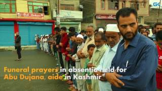 Funeral prayers in absentia held for Abu Dujana, aide in Kashmir