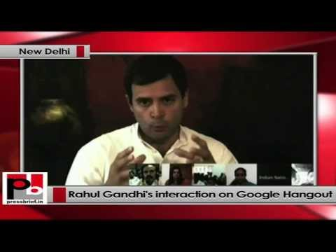 Rahul Gandhi interacts with Congress workers on Google Hangout