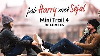 Anushka Sharma EXPLAINS The Meaning Of Sejal To Shahrukh | Jab Harry Met Sejal Mini Trail 4 Out