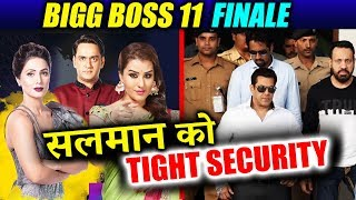 Salman Khan's SECURITY BEEFED UP For Bigg Boss 11 FINALE - Here's Why