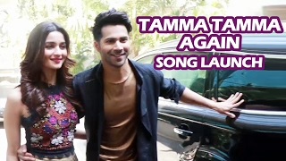 Varun Dhawan - Alia Bhatt's GRAND ENTRY At Tamma Tamma Again Song Launch | Badrinath Ki Dulhania