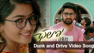 chalo movie drunk and drive video song | Chalo Movie Video Songs | Daily Poster