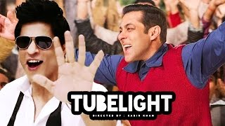 Shahrukh Khan's CAMEO Gets A MAJOR TWIST In Salman's TUBELIGHT