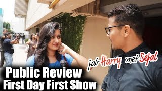 Jab Harry Met Sejal Public Review - First Day First Show - Shahrukh Khan, Anushka Sharma