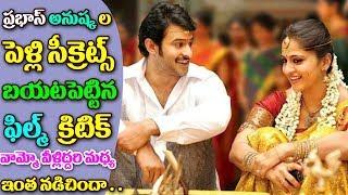 FILM CRITIC Umair Sandhu REVEALS Prabhas Anushka Marriage Secrets Prabhas and Anushka Marriage