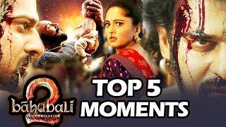 Baahubali 2 Trailer | Top 5 Moments To Watch | Prabhas, Rana Daggubati, SS Rajamouli