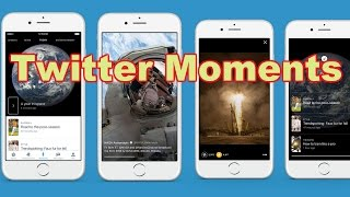 Twitter launches Moments, a Curated News Feature allowing anyone to read News Easily