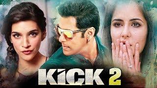 Kick 2 Salman Khan Trailer 2016 Salman Khan To Romance Kriti