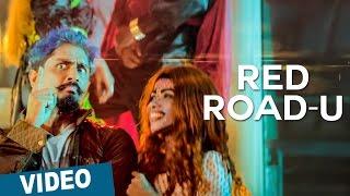 Red Road-u Video Song | Jil Jung Juk | Siddharth | Vishal Chandrashekhar | Deeraj Vaidy