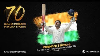 Virender Sehwag - First Indian to score Triple century in Tests in Multan, 2004 | 70 Golden Moments