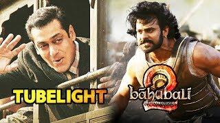 Salman Khan's Tubelight MASTER Plan To DEFEAT Baahubali 2