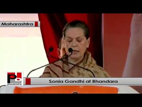 Sonia Gandhi at Bhandara, Maharashtra, slams BJP/ Shiv sena